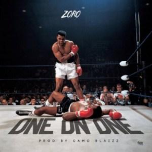 """Zoro - """"One On One"""""""